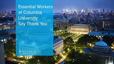 Essential Workers at Columbia University Say Thank You